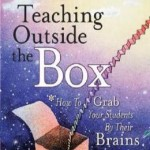 teaching-outside-the-box-how-to-grab-your-students-by-their-brains