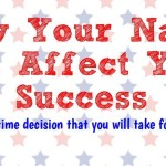 How Your Name Can Affect Your Success (revised) - Copy