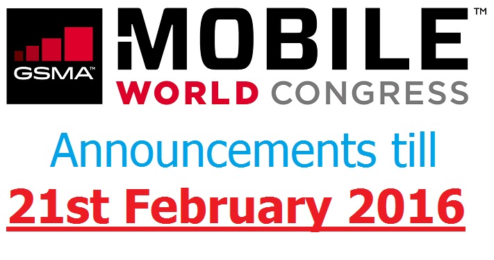 MWC 2016 Announcements