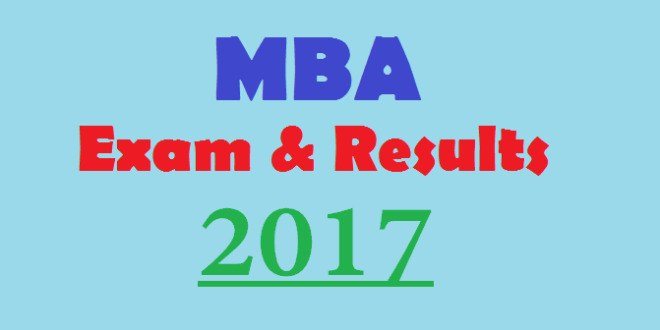 MBA Exams and Results 2017